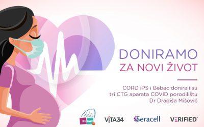 DONIRAMO ZA ŽIVOT: CORD iPS i BEBAC donirali CTG aparate COVID porodilištu Dr Dragiša Mišović
